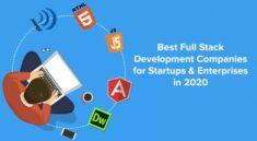 Top Full Stack Web App Development Companies in 2020